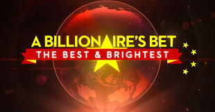 All The Best Images by Billionaire U0027s Bet The Best U0026 Brightest