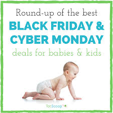 the best black friday deals of 2016 time black friday cyber monday deals for babies u0026 kids 2016