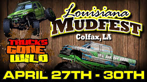 monster truck show lafayette la april 27 30 2017 u2013 louisiana mudfest u2013 colfax la www