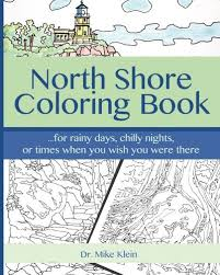 amazon north shore coloring book 9781542860871 dr mike
