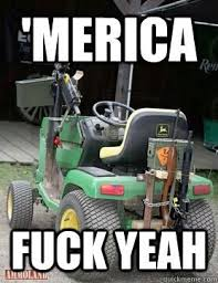 Lawn Mower Meme - american lawn mower memes memes pics 2018