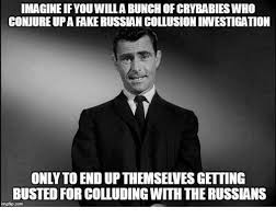 White Russian Meme - imagine if you willa bunch of crybabies who conjure up a fake