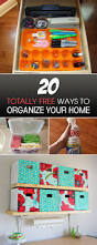 organize your home 20 totally free ways to organize your home