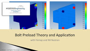 bolt preload with femap and nx nastran predictive engineering