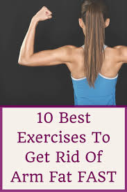 these 10 exercises are proven to help you lose arm fat do you