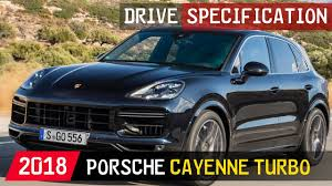 porsche cayenne specification 2018 porsche cayenne turbo drive specifications
