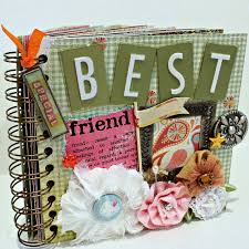 best friend photo album best friend scrapbook quotes best friend quotes