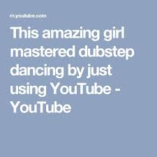 145 best dance images on pinterest dubstep dance videos and abs