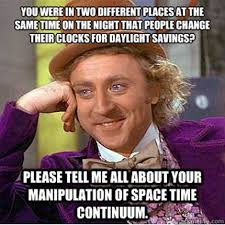 Me Time Meme - 15 best memes on daylight savings time change