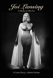 Joi Lansing Naked - joi lansing a body to die for a love story the moderate voice