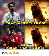 Spain Meme - r e a l isco with madrid this season ea r e a l sco with spain this