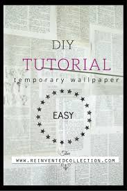 non permanent wall paper diy wallpaper tutorial ideas home decor