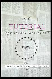 non permanent wall paper diy wallpaper tutorial ideas home decor