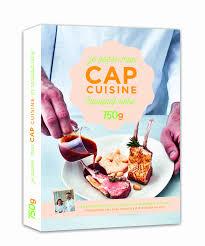programme cap cuisine cap cuisine programme 28 images impressionnant programme cap