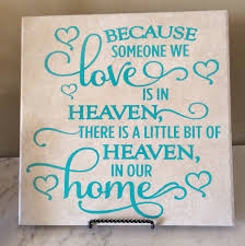 heaven tile bereavement tile lost loved one tile deceased