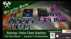 en batrep halo fleet battles fall of reach mission 7 youtube