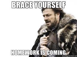 Grammar Guy Meme Generator - mrs brosseau s binder meme generator fun homework is coming