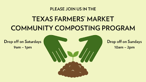 Composting Pictures by Texas Farmers U0027 Market At Community Composting Texas Farmers Market