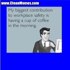 Workplace Memes - workplace safety clean memes the best the most online