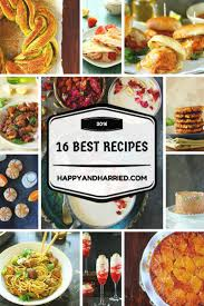 16 Best Recipe Of The 16 Of 2016 A Recipe Roundup