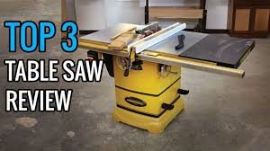 who makes the best table saw best portable table saw best table saws 2018 youtube