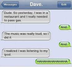 Funny Texts Memes - funny text i needed to pass gas
