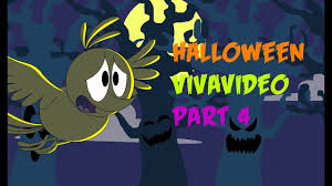 halloween vivavideo part 4 amos animation youtube