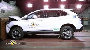 Ford Edge Safety Rating Euro Ncap Crash Test Of Ford Edge Youtube