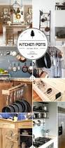 Kitchen Storage Ideas For Pots And Pans by Kitchen Storage And Organization Part 2 Pot And Pan Storage Ideas