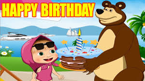 happy birthday masha bear birthday song children