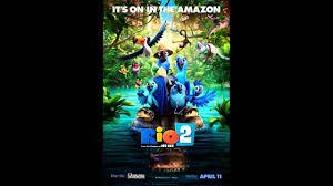 rio 2 soundtrack track 2 rio rio by ester dean ft b o b youtube