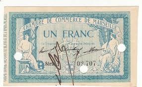 chambre de commerce de marseille 1 franc 12 août 1914 chambre de commerce de marseille annule neuf