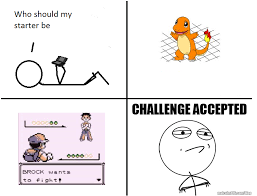 Challenge Accepted Memes - image 97888 challenge accepted know your meme