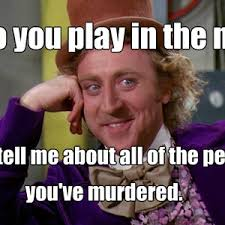 Funny Willy Wonka Memes - meme center amk98 profile