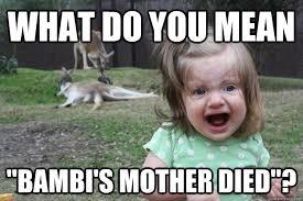 Horrified Meme - what do you mean bambi s mother died horrified kangaroo girl