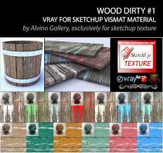 sketchup texture dirty wood vismat material v ray for sketchup 1