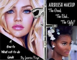 airbrush makeup professional airbrush makeup the the bad the professional