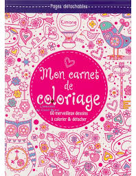 Mon carnet de coloriage  60 merveilleux dessins à colorier et