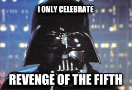 May The Fourth Be With You Meme - you all might celebrate may the fourth meme guy