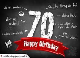 geburtstagssprüche zum 70 komplimente geburtstagskarte zum 70 geburtstag happy birthday