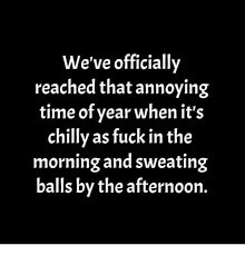 Sweating Balls Meme - 25 best memes about sweating balls sweating balls memes