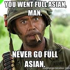 Asian Meme - 39 funny asian memes that are just so bad we should be ashamed