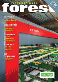 international forest industries magazine april may 2015 by