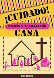 imagenes viernes trabajando beya s virtuosas cuidado mujeres trabajando en casa