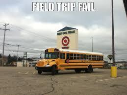 School Trip Meme - best field trip ever by jzak2392 on deviantart