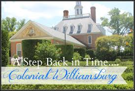 colonial williamsburg a step back in time the everyday home