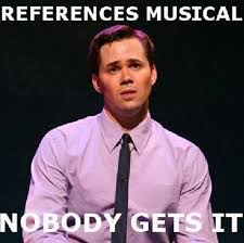 Musical Memes - 106 best musical and theatre memes images on pinterest theatre