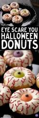 eye scare you halloween donuts 14 wicked halloween desserts to