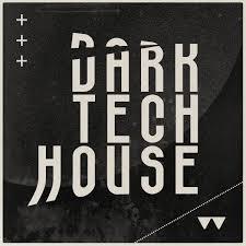 House Tech Waveform Recordings Dark Tech House Dark Tech Sample Pack