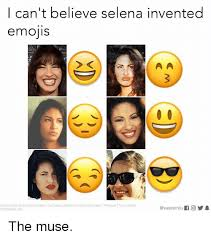 Selena Memes - i can t believe selena invented emojis photocredit selena